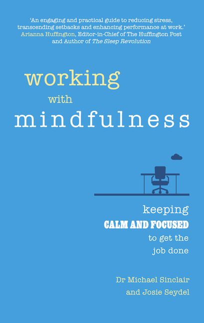 Working with Mindfulness