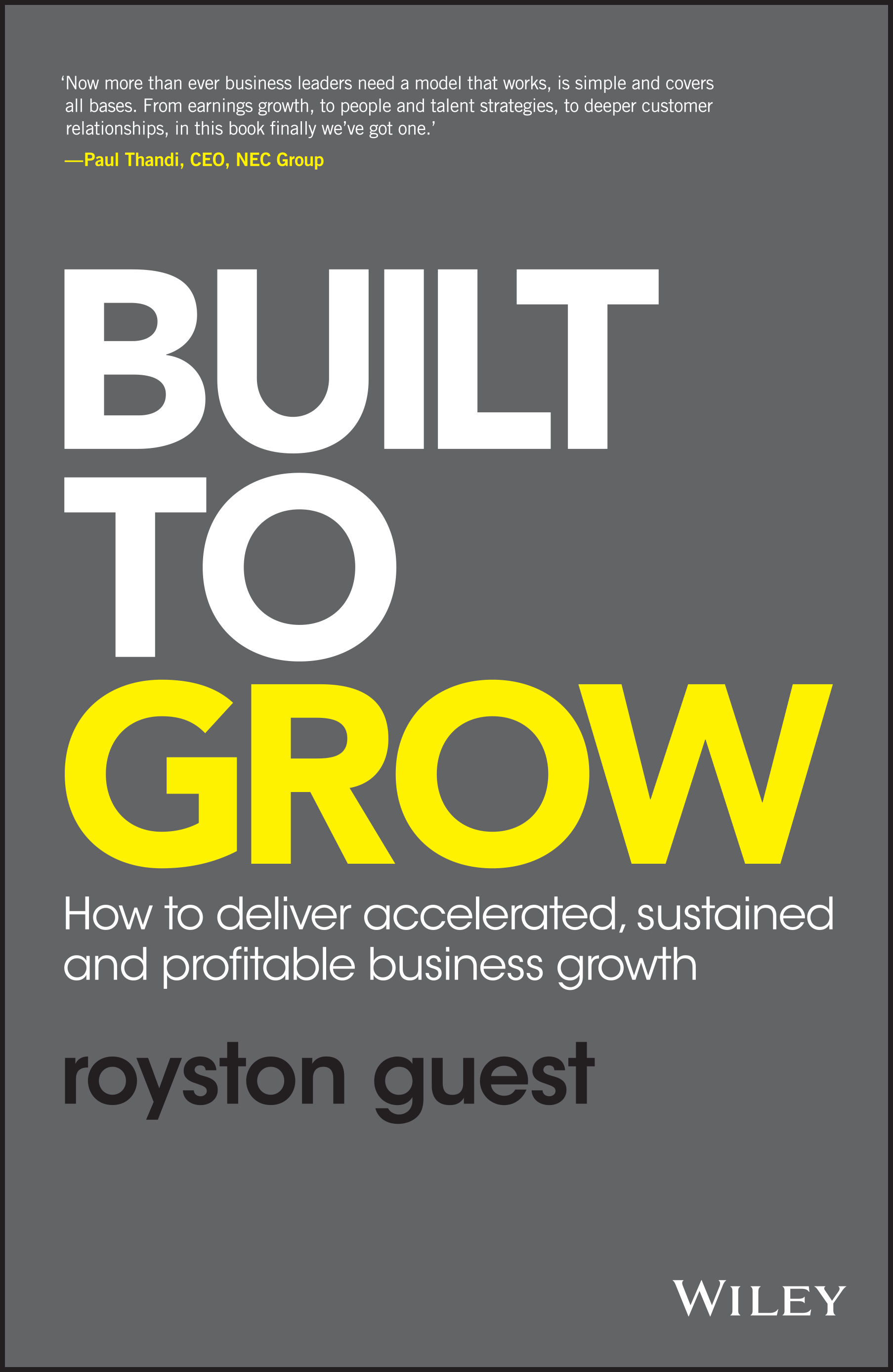 Built to Grow by Royston Guest