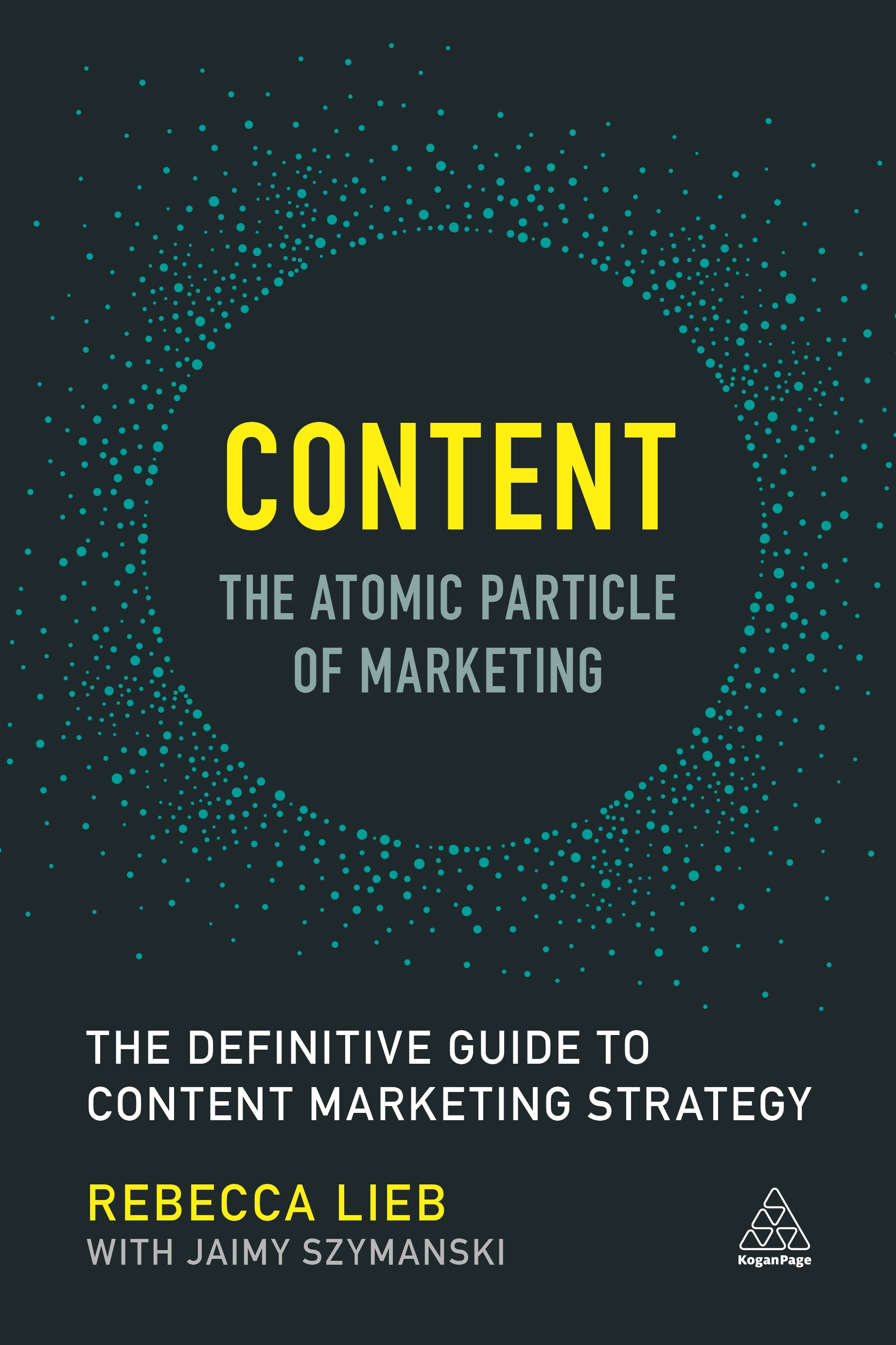 Content – The Atomic Particle of Marketing by Rebecca Lieb