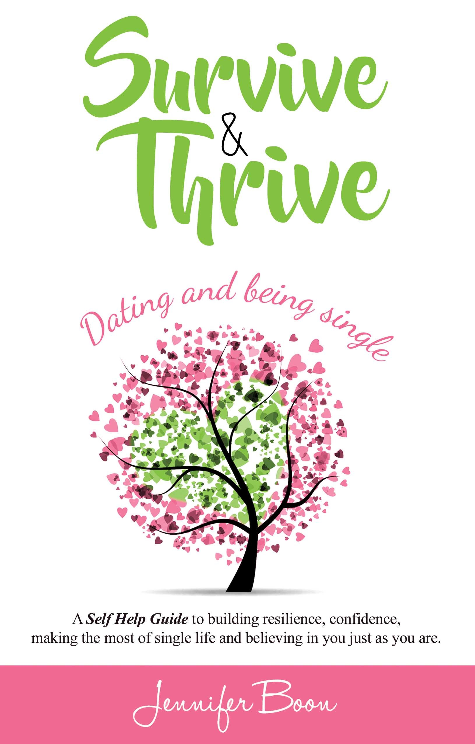 Survive & Thrive: Dating and being single