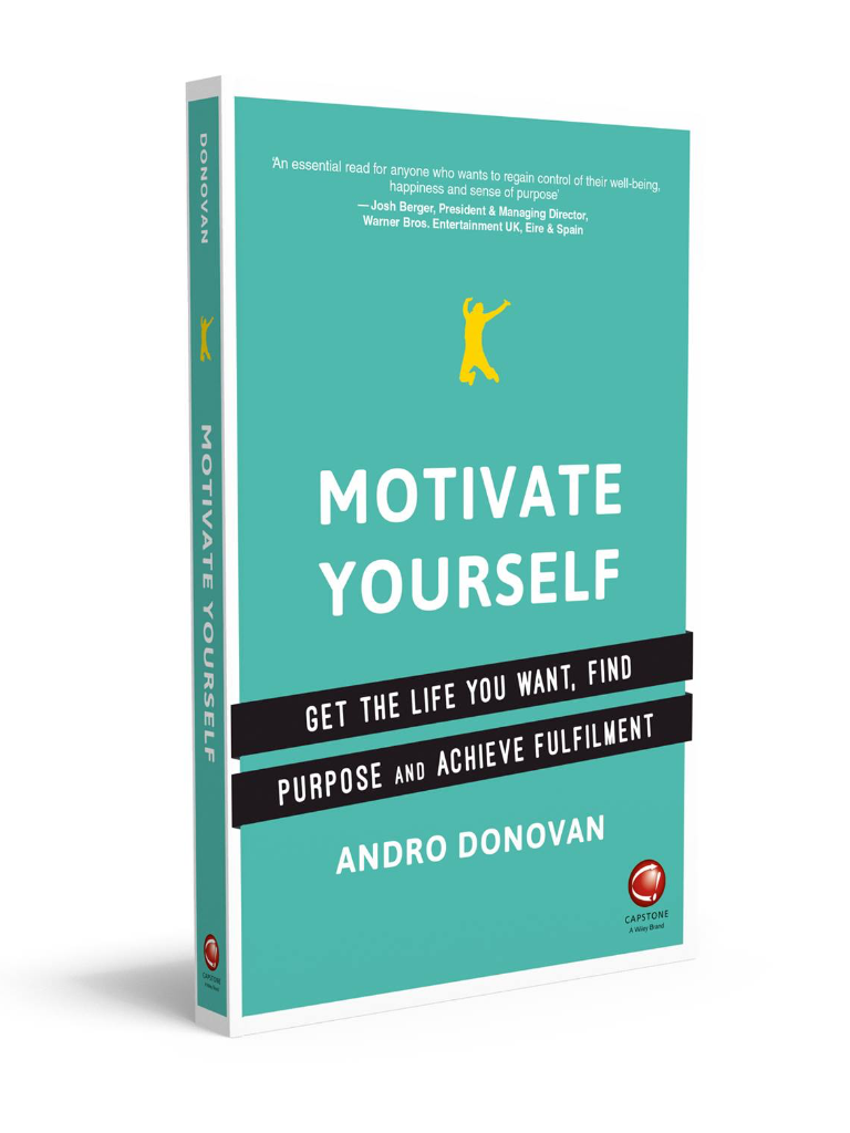 Motivate Yourself by Andro Donovan