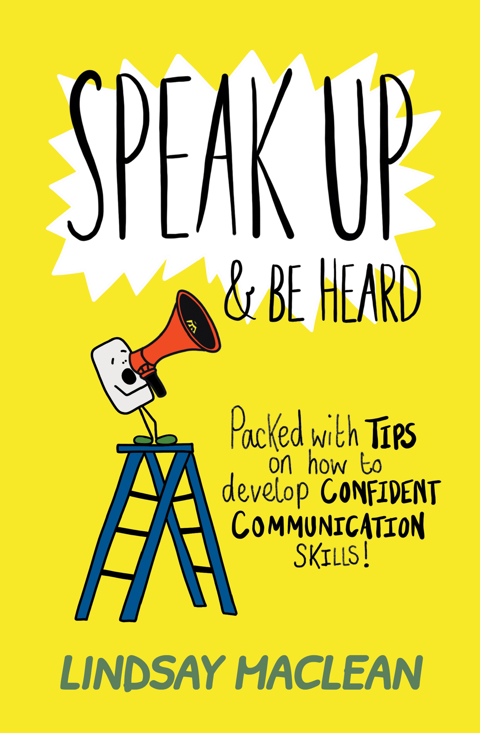 Speak Up & Be Heard