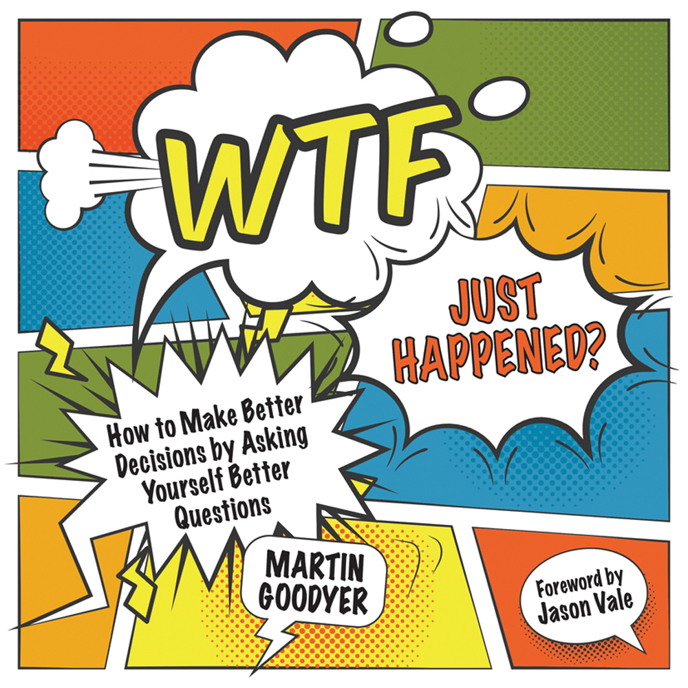 WTF Just Happened by Martyn Goodyer